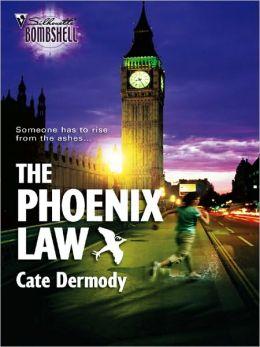 The Phoenix Law (Silhouette Bombshell #119)