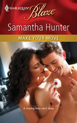 Make Your Move (Harlequin Blaze Series #542)