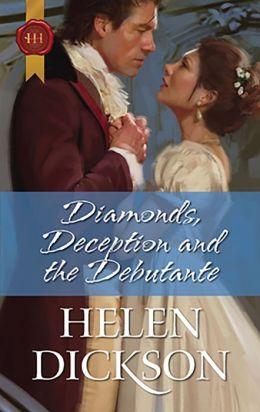 Diamonds, Deception and the Debutante
