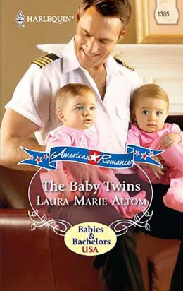 The Baby Twins (Harlequin American Romance #1305)