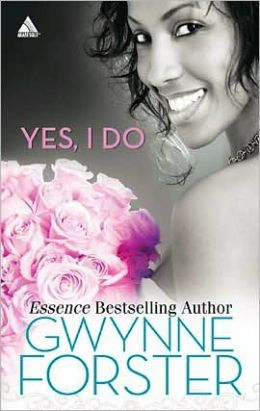Yes, I Do: Now and Forever/Love for a Lifetime/A Perfect Match