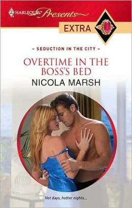 Overtime in the Boss's Bed (Harlequin Presents Extra #107)