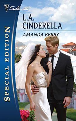 L.A. Cinderella (Silhouette Special Edition #2052)