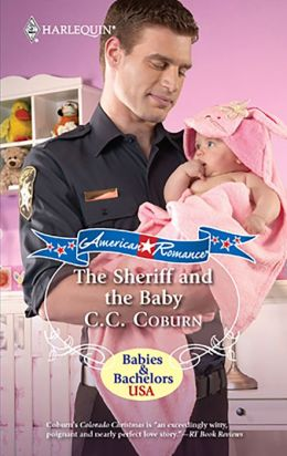 The Sheriff and the Baby (Harlequin American Romance #1309)