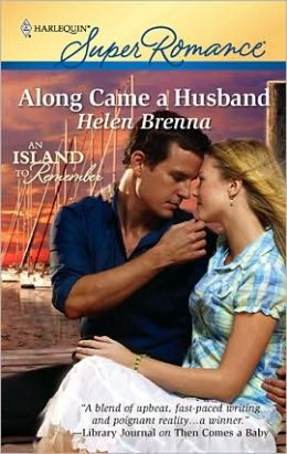 Along Came a Husband (Harlequin Super Romance #1640)