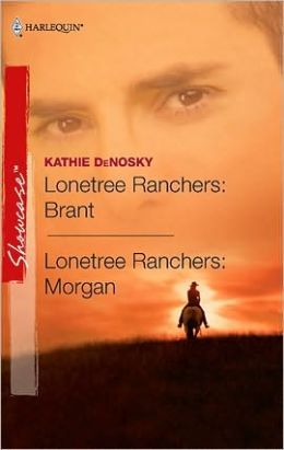 Lonetree Ranchers: Brant and Lonetree Ranchers: Morgan