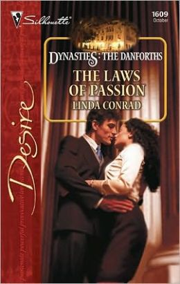 The Laws of Passion (Silhouette Desire #1609)