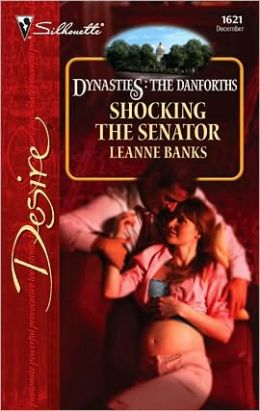 Shocking the Senator (Dynasties: The Danforths Series)