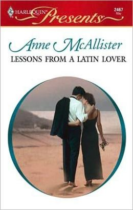 Lessons from a Latin Lover (Harlequin Presents Series: Pelican Cay #2467)