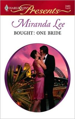Bought: One Bride (Harlequin Presents #2483)