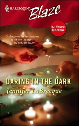 Daring in the Dark (Harlequin Blaze #206)