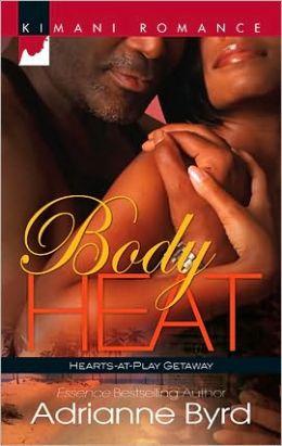 Body Heat (Kimani Romance Series #193)