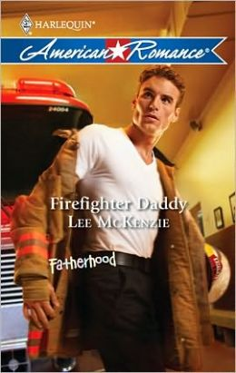 Firefighter Daddy (Harlequin American Romance #1316)