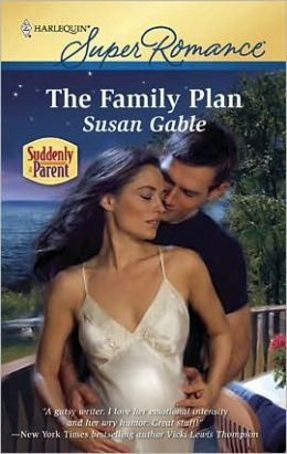 The Family Plan (Harlequin Super Romance #1645)
