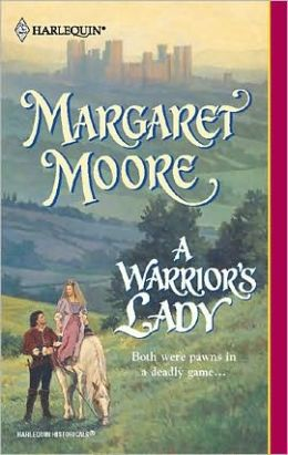 A Warrior's Lady (Harlequin Historicals Series #623)