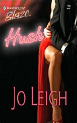 Hush (Harlequin Blaze #178)