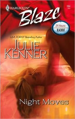 Night Moves (Harlequin Blaze #194)