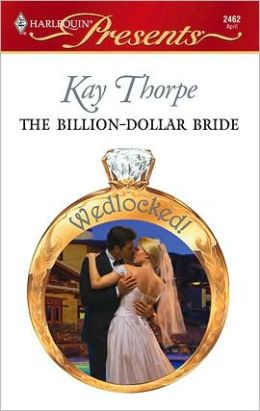 The Billion-Dollar Bride (Wedlocked! Series)