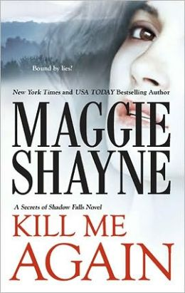 Kill Me Again (Secrets of Shadow Falls Series #2)