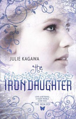 The Iron Daughter (Iron Fey Series #2)