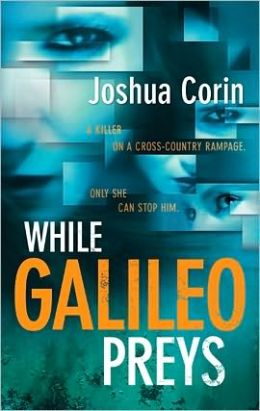 While Galileo Preys (Esme Stuart Series #1)