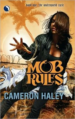 Mob Rules (Underworld Cycle Series #1)