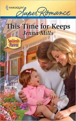 This Time for Keeps (Harlequin Super Romance #1659)