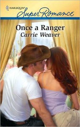 Once a Ranger (Harlequin Super Romance #1661)
