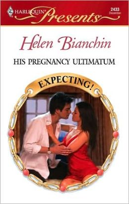 His Pregnancy Ultimatum (Harlequin Presents #2433)