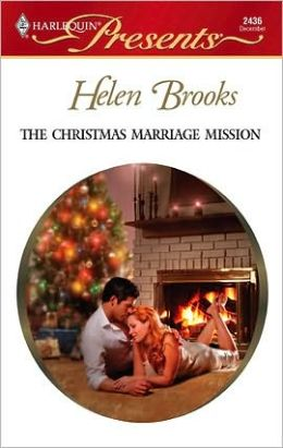 The Christmas Marriage Mission (Harlequin Presents #2436)