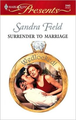 Surrender to Marriage (Harlequin Presents #2443)