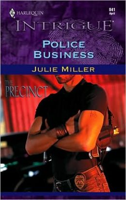 Police Business: The Precinct (Harlequin Intrigue #841)