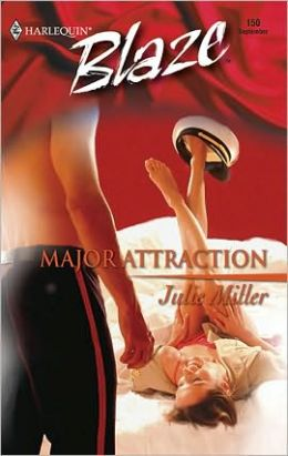Major Attraction (Harlequin Blaze #150)