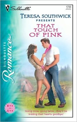 That Touch of Pink (Silhouette Romance #1799)