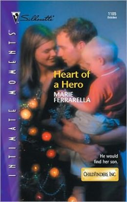 Heart of a Hero (Childfinders, Inc. Series)