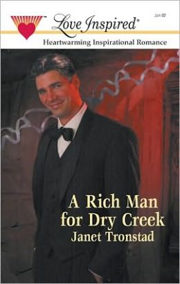 A Rich Man for Dry Creek (Dry Creek Series #4)