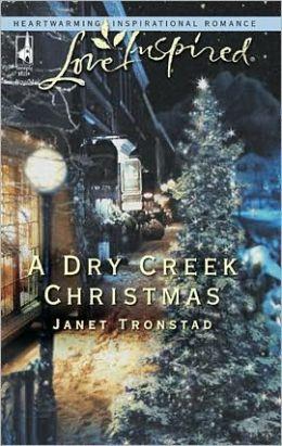 A Dry Creek Christmas (Dry Creek Series #7)