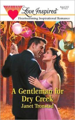 A Gentleman for Dry Creek (Dry Creek Series #2)