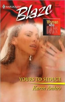 Yours to Seduce (Harlequin Blaze Series #111)