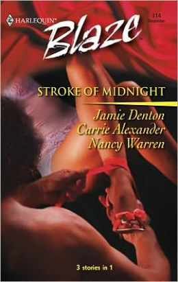 Stroke of Midnight: Impulsive/Enticing/Tantalizing (Harlequin Blaze #114)