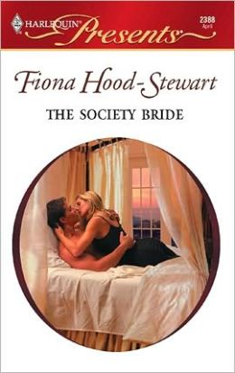The Society Bride: Latin Lovers Miniseries (Harlequin Presents Series #2388)