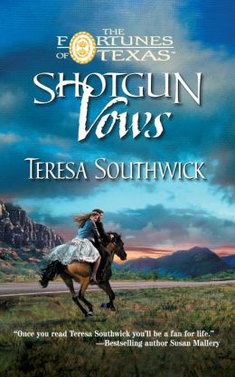 Shotgun Vows (Fortunes of Texas Series)