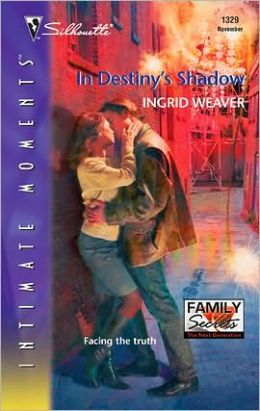 In Destiny's Shadow (Silhouette Intimate Moments #1329)