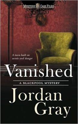 Vanished (Blackpool Mystery Series #2)