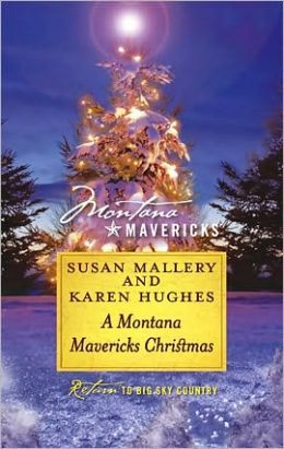 A Montana Mavericks Christmas: Married in Whitehorn\Born in Whitehorn