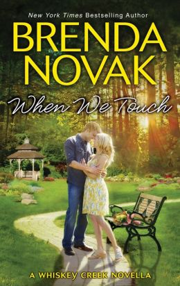 When We Touch: A Whiskey Creek Novella