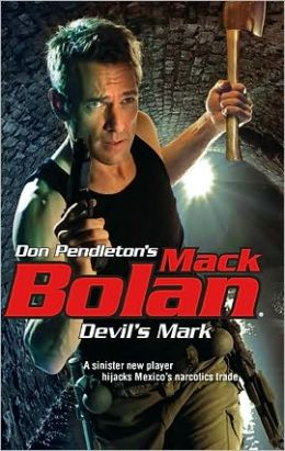 Devil's Mark (Super Bolan Series #138)