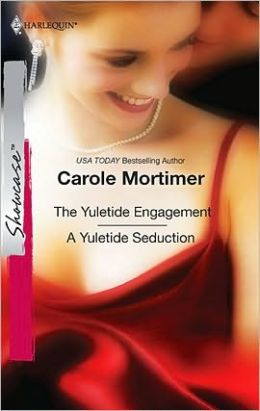 The Yuletide Engagement / A Yuletide Seduction