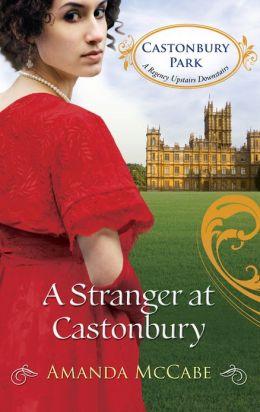 A Stranger at Castonbury