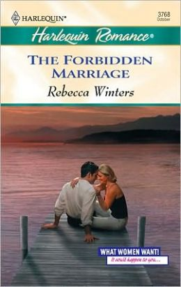 The Forbidden Marriage (What Women Want!)